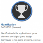 "Even Coursera now offers courses on Gamification. Which is fitting, I guess, since university courses have been ""gamified"" with points and regular feedback for a long time."
